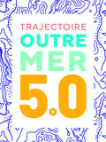 Trajectoire outre-mer 5.0